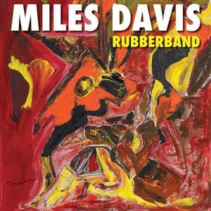 'Rubberband' by Miles Davis