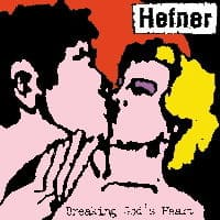 Breaking God\'s Heart by Hefner
