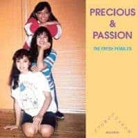 The Fresh Females / Time Bomb by Precious & Passion / Chunky D