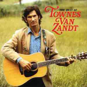 'The Best of Townes Van Zandt' by Townes Van Zandt