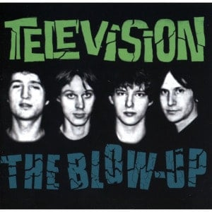 'The Blow-Up' by Television