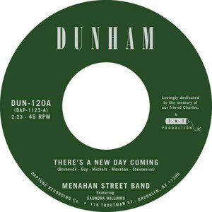 'There's A New Day Coming / Tommy Don't' by Menahan Street Band