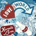 Love The World by Karoshi Brothers