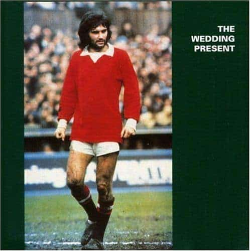 'George Best' by The Wedding Present