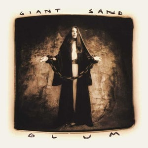 'Glum (25th Anniversary Edition)' by Giant Sand