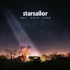 'All This Life' by Starsailor