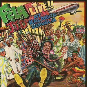 'J.J.D (Johnny Just Drop!!) - Live!! At Kalakuta Republik' by Fela Kuti & Afrika 70