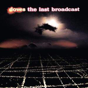 'The Last Broadcast' by Doves