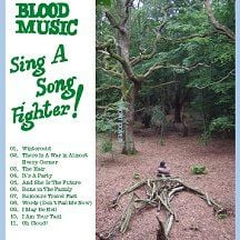 'Sing A Song Fighter' by Blood Music