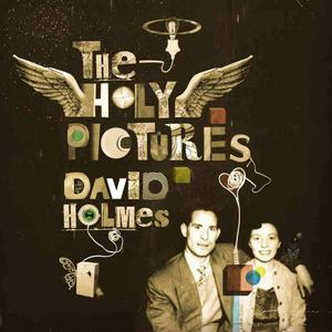 'The Holy Pictures' by David Holmes