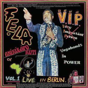 'V.I.P. (Vagabonds In Power)' by Fela Kuti & Afrika 70