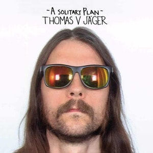 'A Solitary Plan' by Thomas V. Jäger