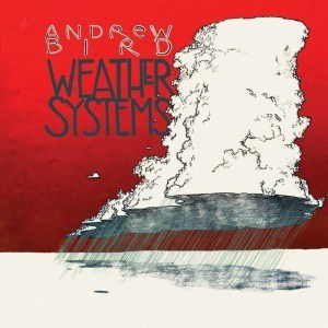 'Weather Systems' by Andrew Bird