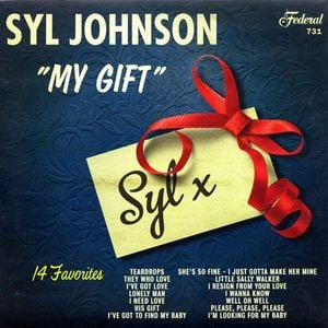'My Gift' by Syl Johnson