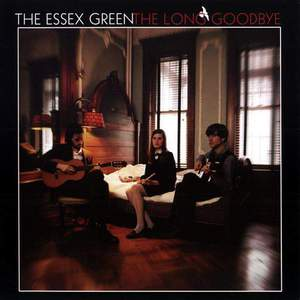 'The Long Goodbye' by The Essex Green