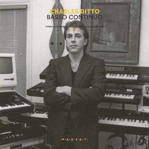 'Basso Continuo: Cyberdelic Ambient and Nootropic Soundscapes (1987-1994)' by Charles Ditto