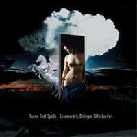 Cosmoerotic Dialogue with Lucifer by Seven That Spells/ Makoto Kawabata