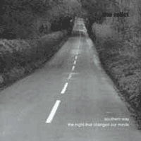 Southern Way / The Night That Changed Our Minds by The Relict