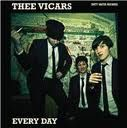 Every Day / Don't Wanna Be Free by Thee Vicars