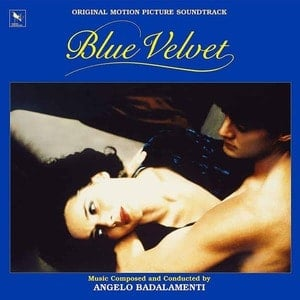 'Blue Velvet (Original Motion Picture Soundtrack)' by Angelo Badalamenti