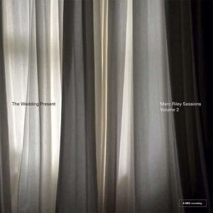 'Marc Riley Sessions Volume 2' by The Wedding Present