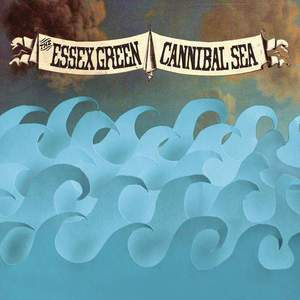 'Cannibal Sea' by The Essex Green