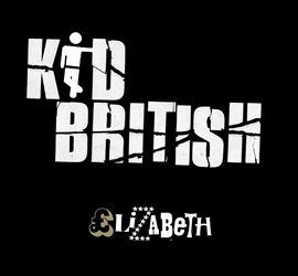 Elizabeth by Kid British