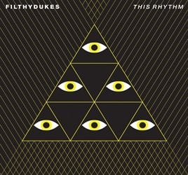 This Ryhthm by Filthy Dukes