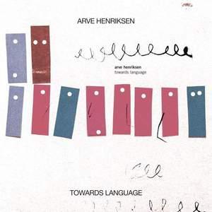 'Towards Language' by Arve Henriksen