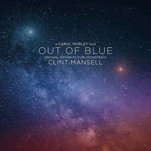 'Out Of Blue (Original Motion Picture Soundtrack)' by Clint Mansell