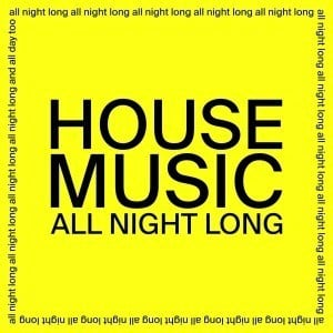 'House Music All Night Long' by JARV IS