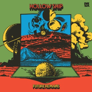 'Future Remains' by Hollow Ship