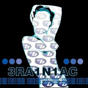 'Hissing Prigs In Static Couture' by Brainiac
