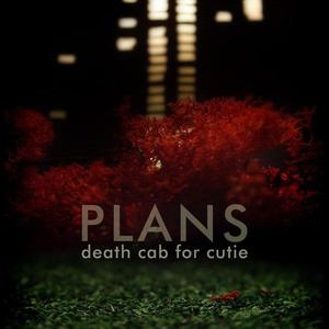 'Plans' by Death Cab For Cutie