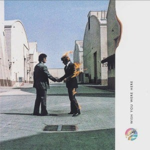 'Wish You Were Here' by Pink Floyd