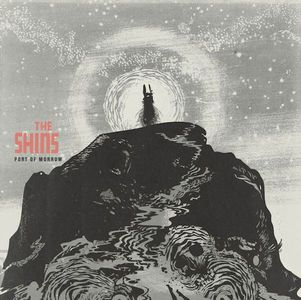 'Port Of Morrow' by The Shins