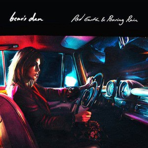 'Red Earth & Pouring Rain' by Bear's Den