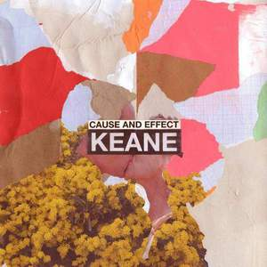 'Cause and Effect' by Keane