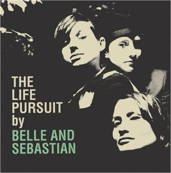 'The Life Pursuit' by Belle and Sebastian