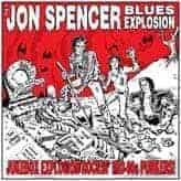 Jukebox Explosion by Jon Spencer Blues Explosion