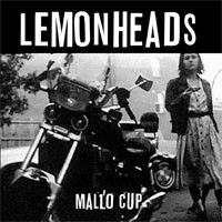 'Mallo Cup' by The Lemonheads