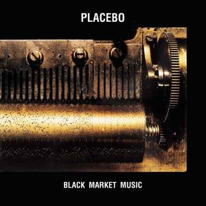 'Black Market Music' by Placebo
