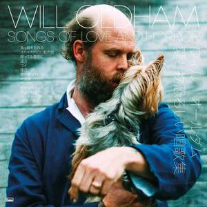 'Songs of Love and Horror' by Will Oldham