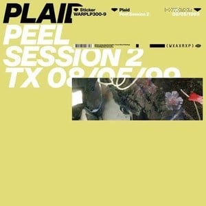 'Peel Session 2' by Plaid