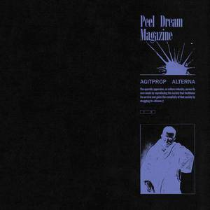 'Agitprop Alterna' by Peel Dream Magazine