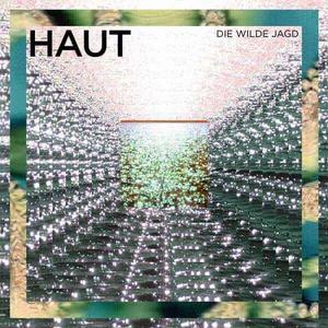 'Haut' by Die Wilde Jagd