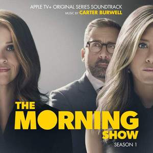 'The Morning Show: Season 1' by Carter Burwell