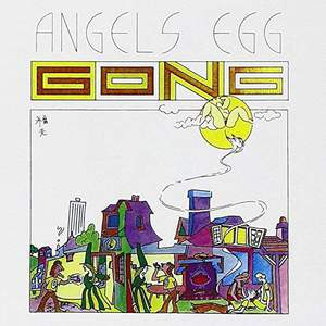 'Angels Egg' by Gong