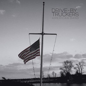 'American Band' by Drive-By Truckers