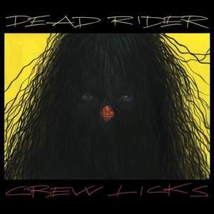'Crew Licks' by Dead Rider